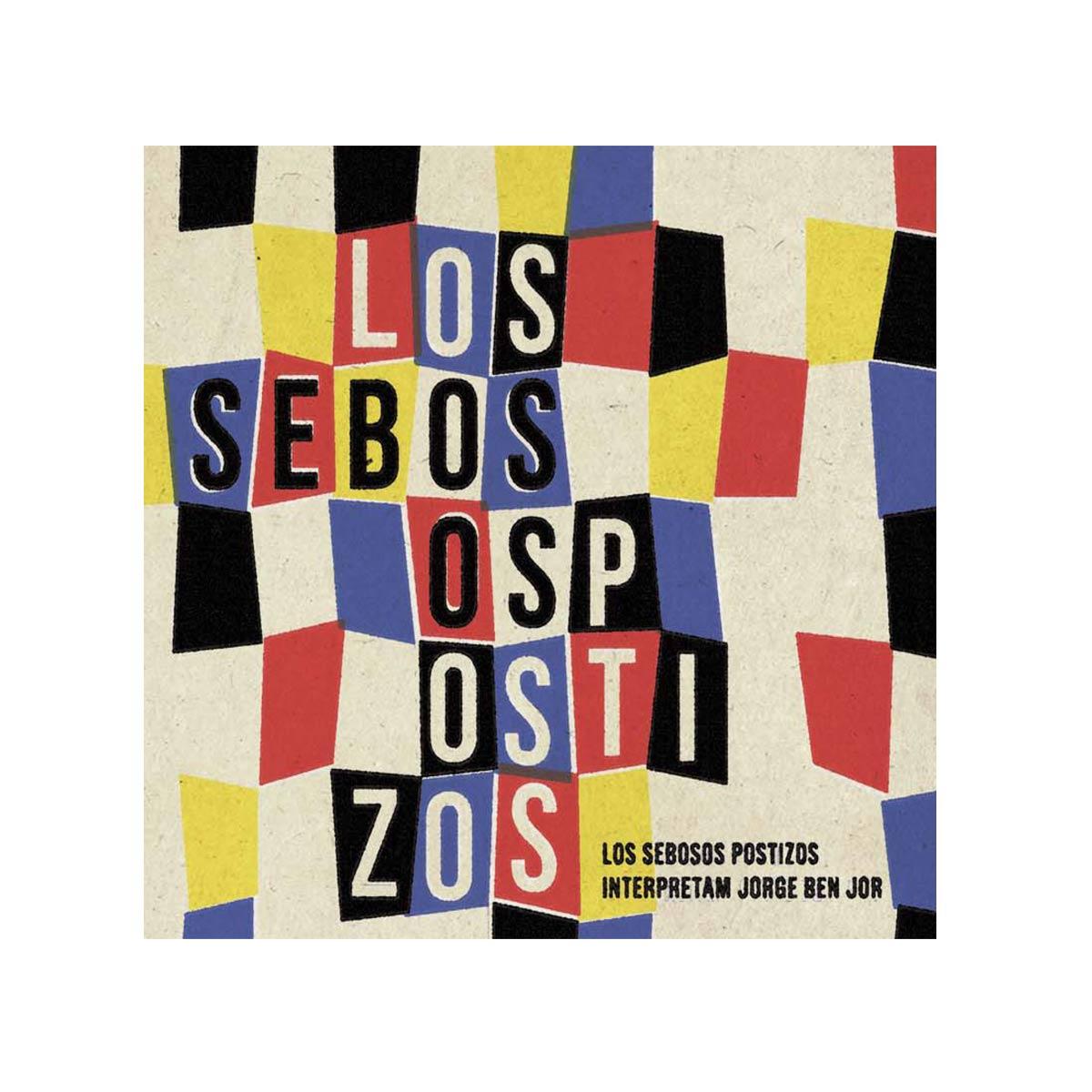 LP Los Sebosos Postizos Canta Jorge Ben