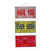 """Jogo de Placas Decorativas """"Have You Ever Seen The Rain"""" Creedence"""