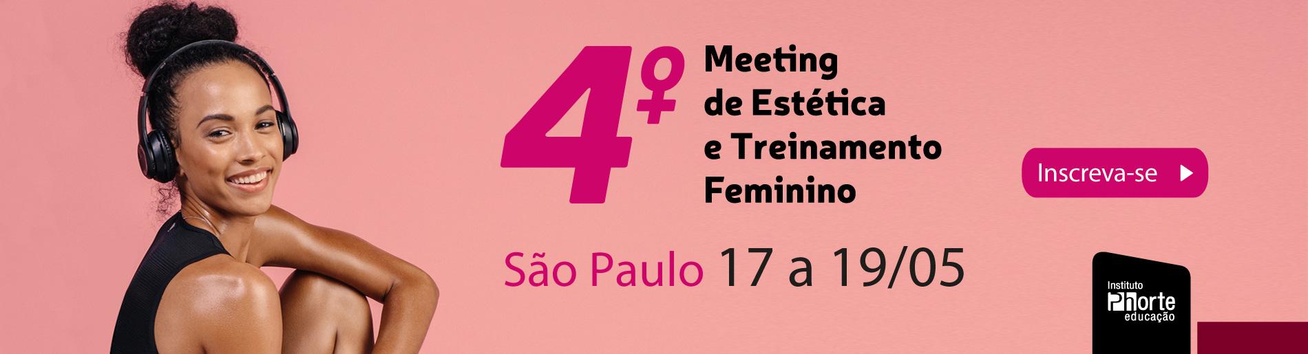 4º meeting de estética e treinamento feminino