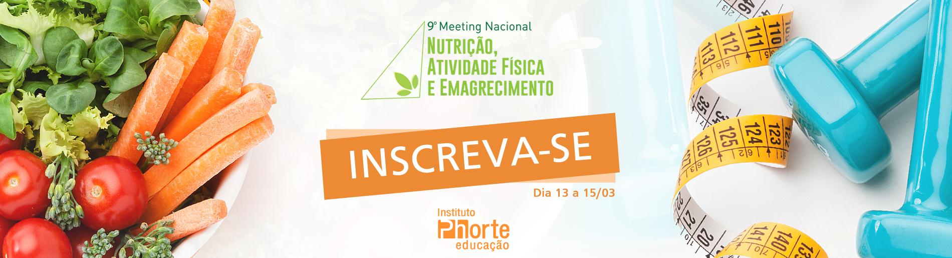 9º Meeting Nacional de Nutrição, Atividade Física e Emagrecimento