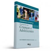 Desempenho esportivo: treinamento com crianças e adolescentes (Luiz Roberto Rigolin)