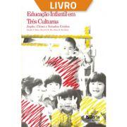 Educação infantil em três culturas: Japão, China e Estados Unidos (Livro)