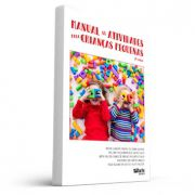 Manual de atividades para crianças pequenas (Bruno L. R. da Cunha Accorsi, Cristiano dos Santos A., Mérie H. G. de Araújo da Costa e Silva, Tiago Aquino da C. e S. e Waldiney A. dos Santos Silva)