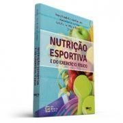 Nutrição esportiva e do exercício físico (Reury Frank Pereira Bacurau, Marco Carlos Uchida, Luis Felipe Milano Teixeira)