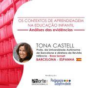 Os contextos de aprendizagem na Educação Infantil: Análises das evidências - Tona Castell