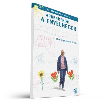 Aprendendo a envelhecer (Livro - Cacilda Gonçalves Velasco)  - Cursos distância e aulas online Instituto Phorte Educação.