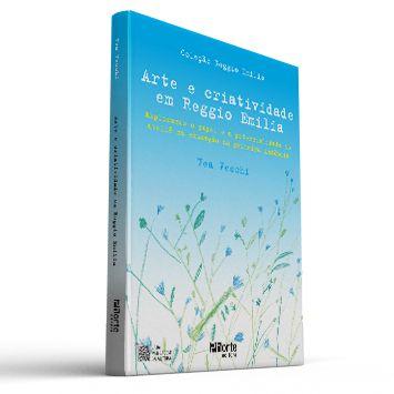 Arte e criatividade em Reggio Emilia (Livro - Vea Vecchi)  - Cursos distância e aulas online Instituto Phorte Educação.
