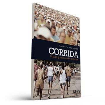 Corrida: manual prático do treinamento (Alexandre Fernandes Machado)  - Cursos distância e aulas online Instituto Phorte Educação.
