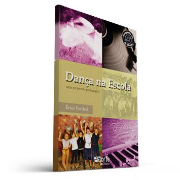 Dança na Escola - Uma Proposta Pedagógica (Erica Verderi  )  - Cursos distância e aulas online Instituto Phorte Educação.