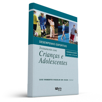 Desempenho esportivo: treinamento com crianças e adolescentes (Luiz Roberto Rigolin)  - Cursos distância e aulas online Instituto Phorte Educação.