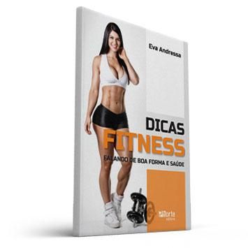 Dicas Fitness - Falando de Boa Forma e Saúde (Eva Andressa)  - Cursos distância e aulas online Instituto Phorte Educação.