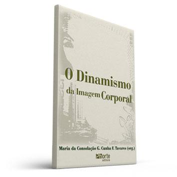 Dinamismo da Imagem Corporal (Maria da Consolação gomes Tavares)  - Cursos distância e aulas online Instituto Phorte Educação.