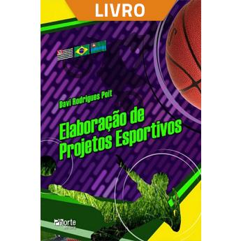 Elaboração de projetos esportivos (Livro)  - Cursos distância e aulas online Instituto Phorte Educação.