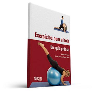 Exercícios com Bola  - acompanha poster com exercicios de alongamento (Ticiane Marcondes e Daniela Silva)  - Cursos distância e aulas online Instituto Phorte Educação.
