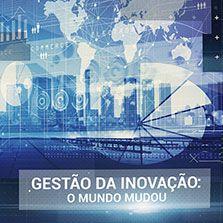 Gestão da Inovação: O mundo mudou (Felipe Chibás Ortiz)  - Cursos distância e aulas online Instituto Phorte Educação.