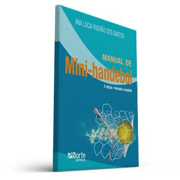 Manual de Mini-handebol (Ana Lúcia Padrão dos Santos)  - Cursos distância e aulas online Instituto Phorte Educação.