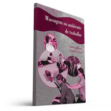 Massagem no Ambiente de trabalho (Andrezza Moretti e Valquiria de Lima)  - Cursos distância e aulas online Instituto Phorte Educação.
