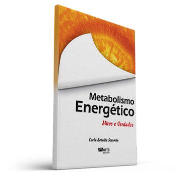 Metabolismo Energético - Mitos e Verdades (Carla Botelho Sottovia)  - Cursos distância e aulas online Instituto Phorte Educação.