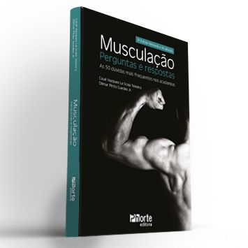 Musculação – perguntas e respostas - 3ª Edição  - Cursos distância e aulas online Instituto Phorte Educação.