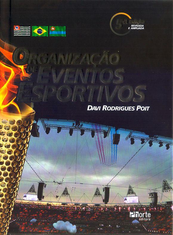 Organização de eventos esportivos - 5ª edição (Davi Poit)  - Cursos distância e aulas online Instituto Phorte Educação.