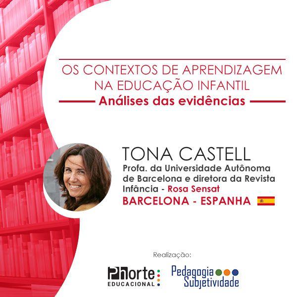 Os contextos de aprendizagem na Educação Infantil: Análises das evidências - Tona Castell  - Cursos distância e aulas online Instituto Phorte Educação.