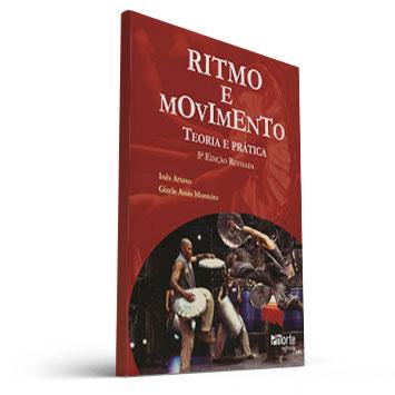Ritmo e Movimento (Inês Artaxo e Gisele Assis Monteiro)  - Cursos distância e aulas online Instituto Phorte Educação.