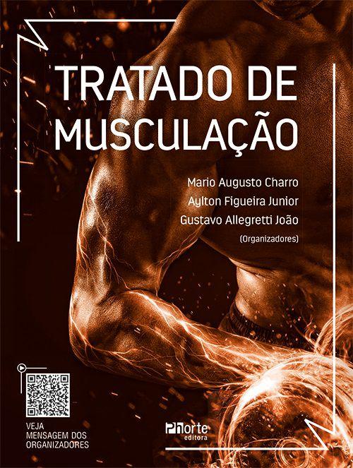 Tratado de Musculação (Mario Augusto Charro, Aylton Figueira Junior e Gustavo Allegretti)  - Cursos distância e aulas online Instituto Phorte Educação.