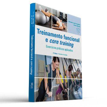 Treinamento funcional e core training - 2ª edição: Exercícios práticos aplicados  - Cursos distância e aulas online Instituto Phorte Educação.