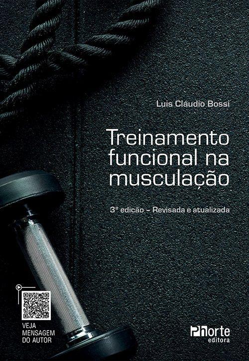 Treinamento funcional na musculação - 3ª edição (Luis Cláudio Bossi)  - Cursos distância e aulas online Instituto Phorte Educação.