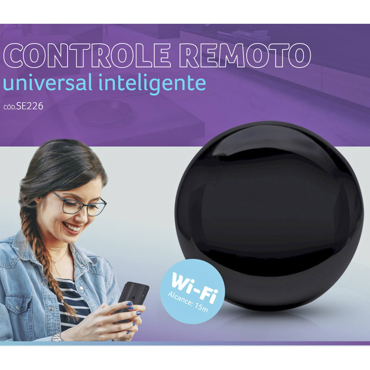 Controle Remoto Universal Inteligente Wi-Fi Alcance 10m Transmissão em 180 graus Multilaser Liv SE226