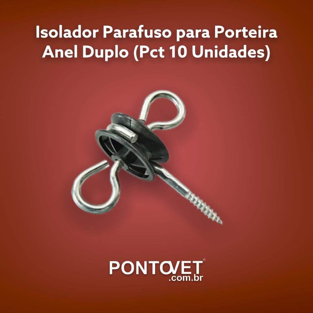 Isolador Parafuso para Porteira - Anel Duplo (Pct 10 Unidades)