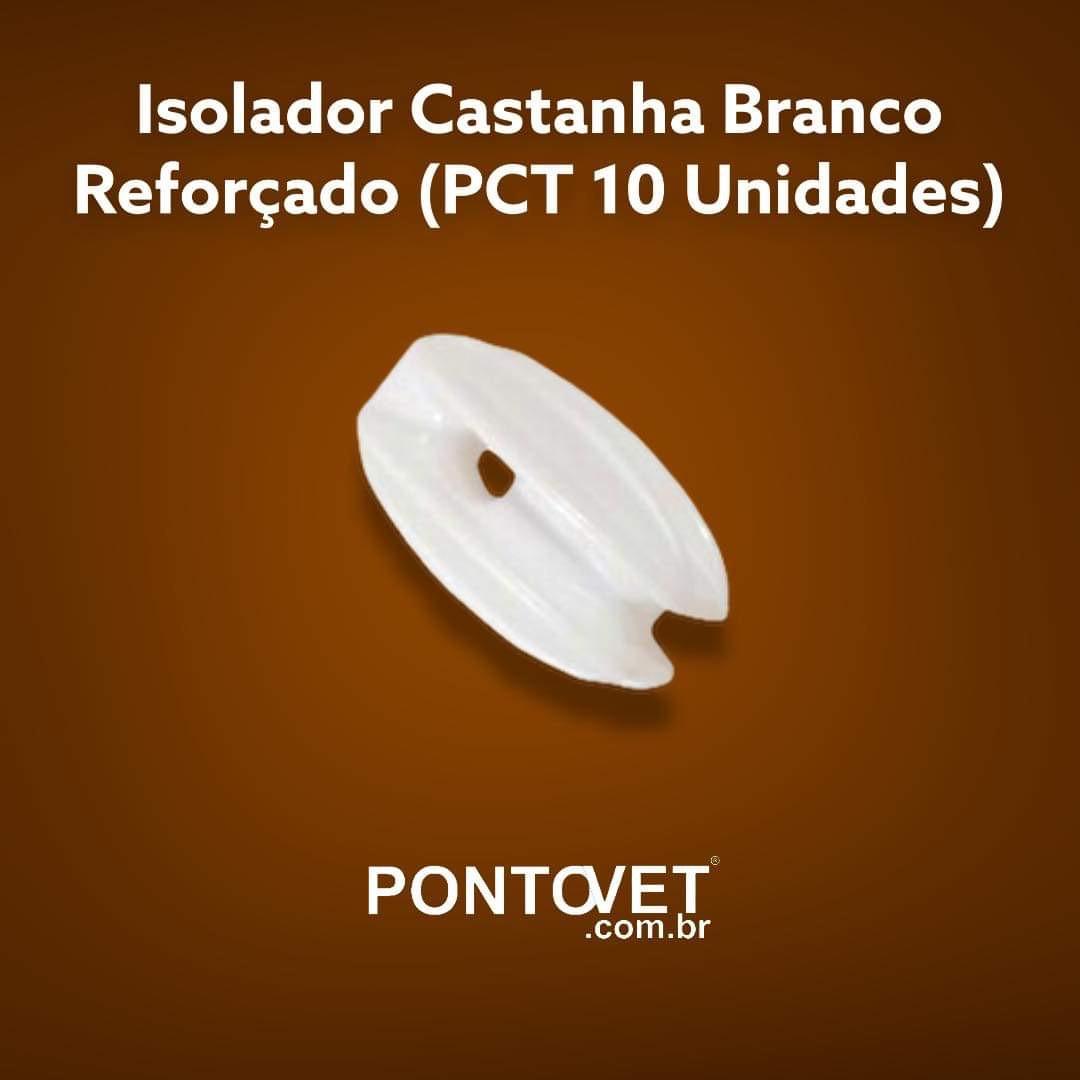 Isolador Tipo Castanha Super Resistente Branco (Pct 10 unidades)