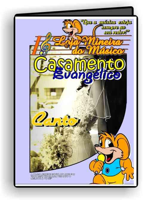 Canto Partituras para Casamento Evangélico e Playbacks Casamento Gospel (Compatível também com Teclado, Violino, Flauta)