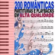 200 Partituras Românticas + 200 Playbacks