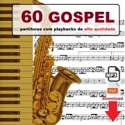 60 Gospel Partituras com Playbacks Gospel Envio pela internet Download