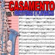 Músicas para Casamento Partituras Playbacks Vol. 1