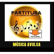 Partituras Pronta Entrega Catálogo de Música Avulsa ( EXCETO RELIGIOSO E SERTANEJO ) | Partitura com Playback Loja Mineira do Músico