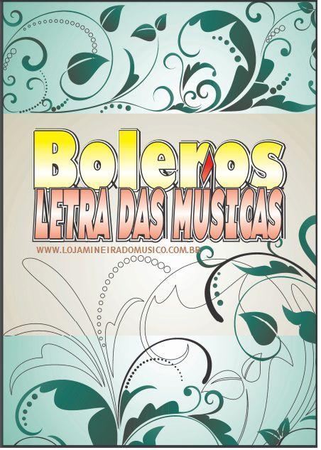 APOSTILA CANTO: 60 BOLEROS LETRAS DAS MUSICAS COM PLAYBACKS