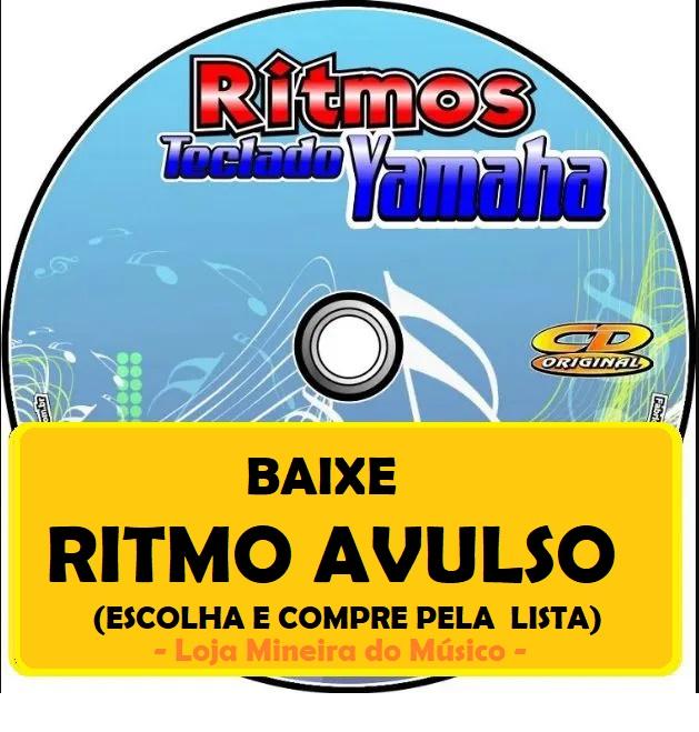 Catálogo Lista de Ritmos Yamaha de 4 Viradas 4 Variações Packs de Ritmos Avulsos ! Todos eles são Ritmos para teclados Yamaha   Prontos para baixar Ritmos para Teclado Yamaha Download Agilizado