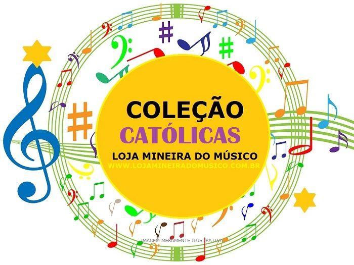 Católico Volume 3 - Católicas Atuais 25 Partituras Católicas C Bb Eb | Atualize-se com a @lojamineiradomusico o site de partitura para o estudante Católico Música e Adoração e Missas