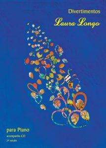 Livro Divertimentos para Piano de Laura Longo | Livro de Piano Iniciante e Intermediário Divertimentos Laura Longo Disponível |23 Partituras para piano com sugestões de atividades, mais CD de áudios.