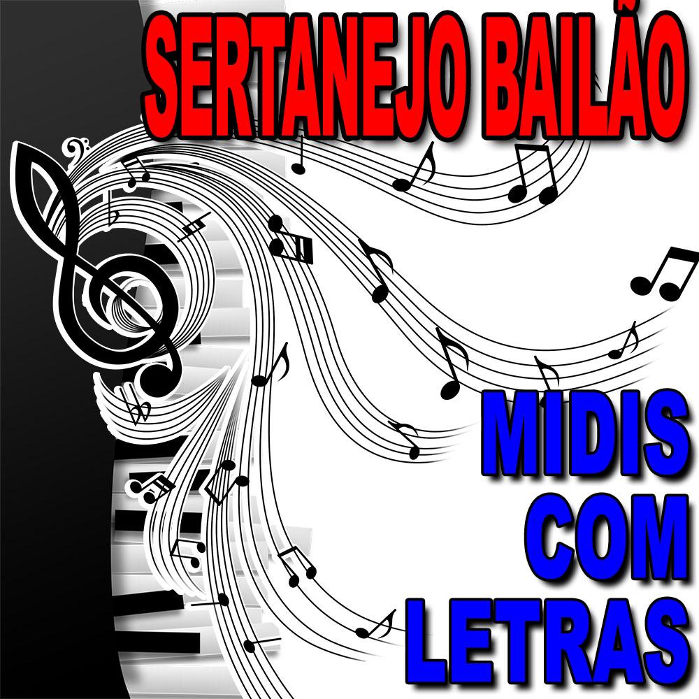 Midis Sertanejos com Letra 100 Sucessos Midis Sertanejos RAÍZ