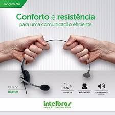 Headset Intelbras CHS 55 - mono RJ9  - Northshop São Paulo