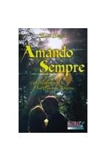 Amando Sempre  - Livraria Luiz Sérgio