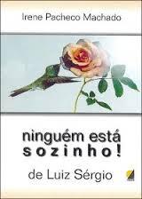 Ninguém Está Sozinho  - Livraria Luiz Sérgio