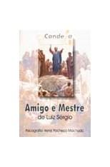 Amigo e Mestre  - Livraria Luiz Sérgio