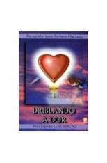 Driblando a Dor  - Livraria Luiz Sérgio