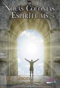 Novas Colônias Espirituais  - Livraria Luiz Sérgio