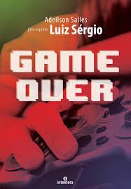 Game Over  - Livraria Luiz Sérgio