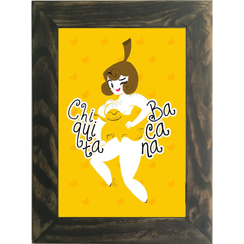 Quadro Decorativo A4 Chiquita Bacana Cosi Dimora